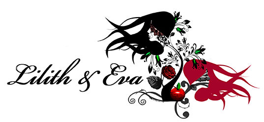 Lilith & Eva